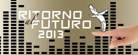 Immagine associata al documento: Scheda - Ritorno al Futuro 2013