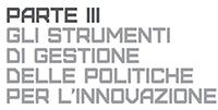 Immagine associata al documento: Gli Strumenti di Gestione delle Politiche per l'Innovazione