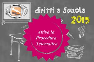 Immagine associata al documento: Attiva Procedura Telematica Diritti a Scuola 2015