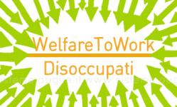 Immagine associata al documento: Manifestazione di Interesse Organismi Autorizzati WelfareToWork - Disoccupati: Attiva Procedura Telematica