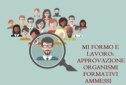 Immagine associata al documento: Mi Formo e Lavoro: approvazione elenco organismi formativi ammessi, non ammessi e in richiesta di integrazione