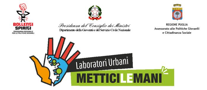 Laboratori Urbani - Mettici le Mani